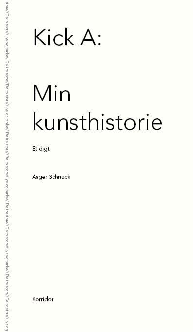 Image of Asger Schnack - Kick A: Min kunsthistorie