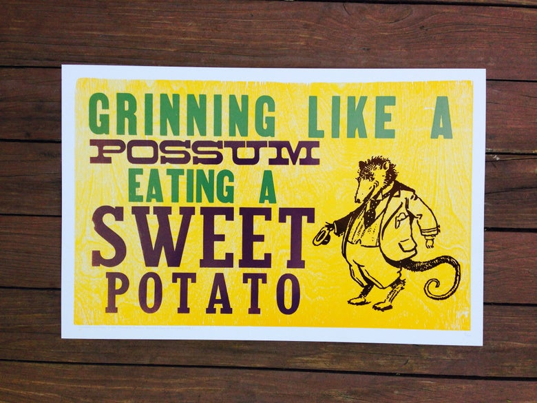 "Image of ""grinning like a possum eating a sweet potato"" print [eat your words letterpress series]"