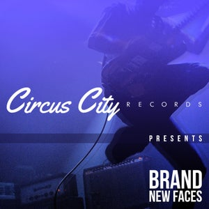 Image of Pre Order Circus City Records Presents: Brand New Faces CD