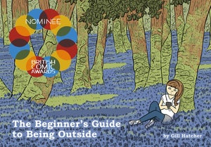 Image of The Beginner's Guide To Being Outside by Gill Hatcher