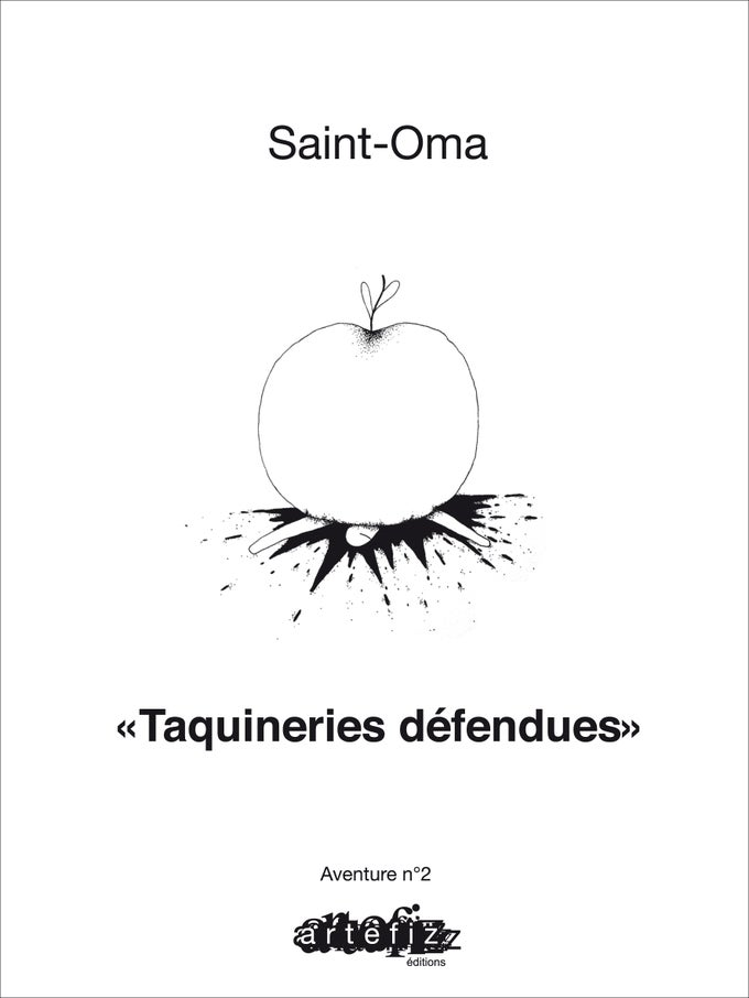 Image of TAQUINERIES DEFENDUES, de Saint-Oma - préface de Agnès b.