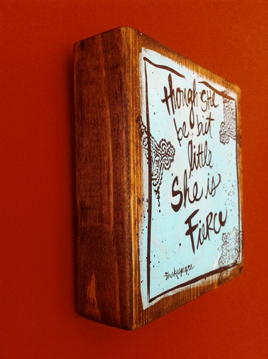 Image of she be but little brush script on wood
