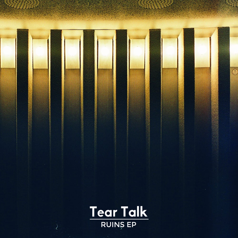 Image of TEAR TALK - RUINS EP 10""