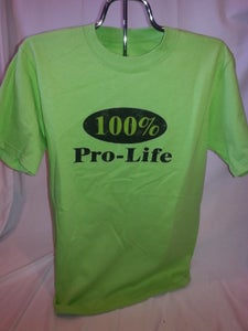 Image of 100% Pro-Life Unisex T-Shirt 100% Cotton