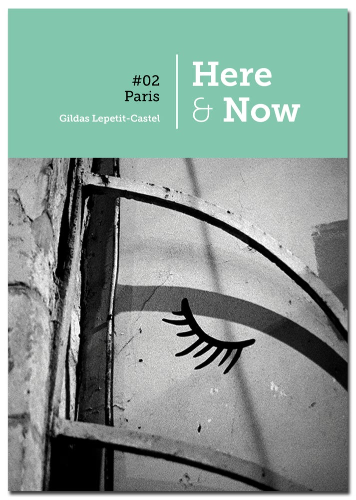 Image of Here & Now 02 - PARIS - Last copies