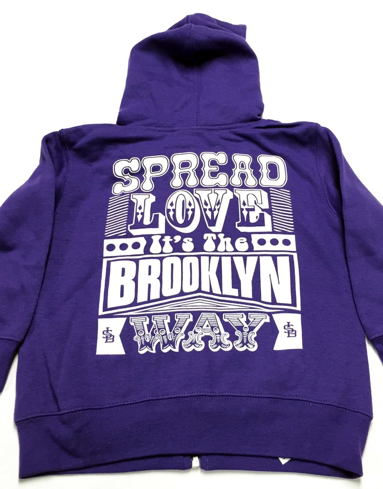 Image of Purple - Spread Love It's The Brooklyn Way - Toddler Zip Up Hooded Sweatshirt
