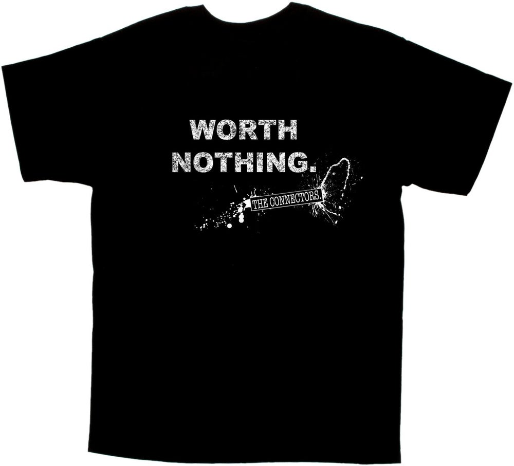 """Image of """"WORTH NOTHING."""" Tee"""