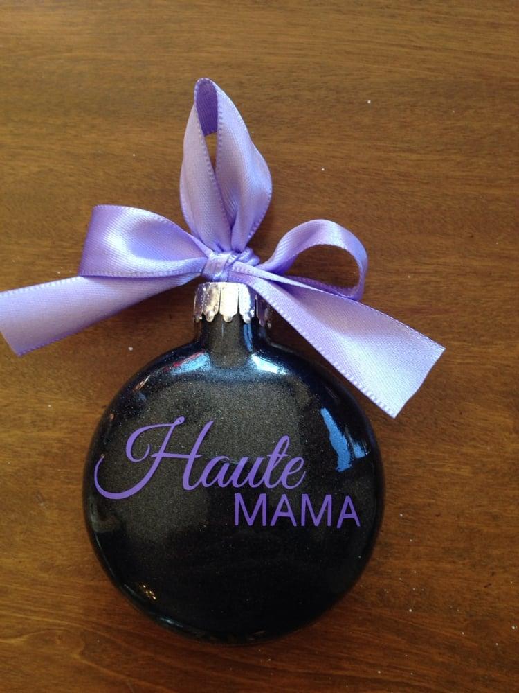Image of Haute Mama Design Ornament