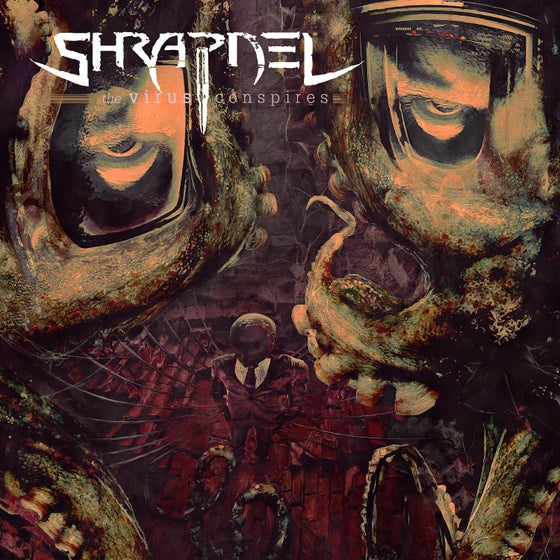 Image of Shrapnel - The Virus Conspires Album