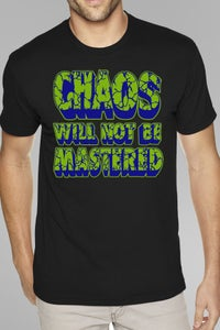 Image of Chaos Will Not Be Mastered