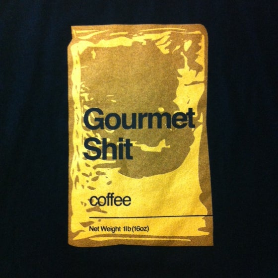 Image of Gourmet Shit Ladies & Guys T-Shirt