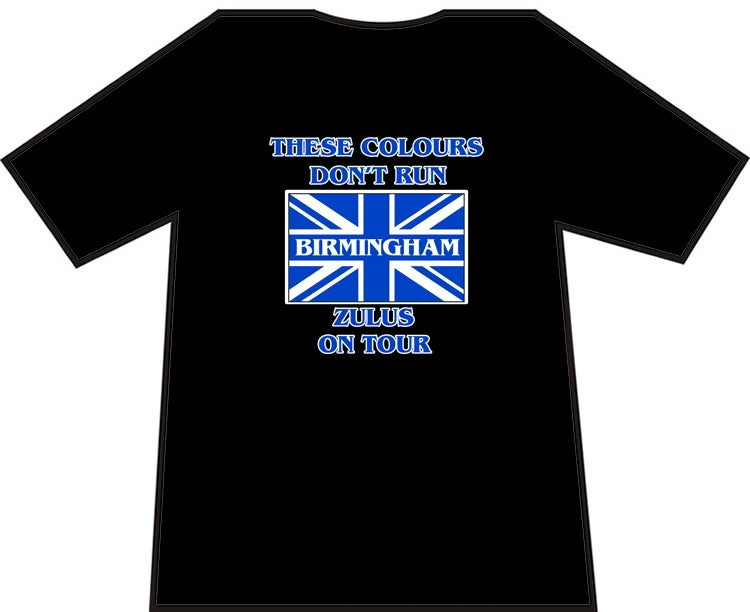 These Colours Don't Run Birmingham Zulus On Tour T-Shirt. Casuals T-shirt, Hooligans T-Shirt