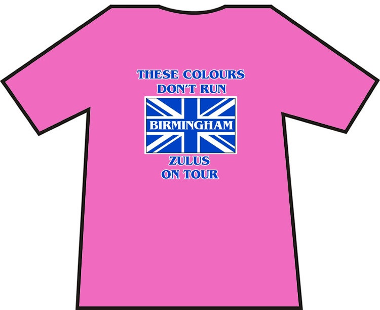 Image of These Colours Don't Run Birmingham Zulus On Tour T-Shirt. Casuals T-shirt, Hooligans T-Shirt