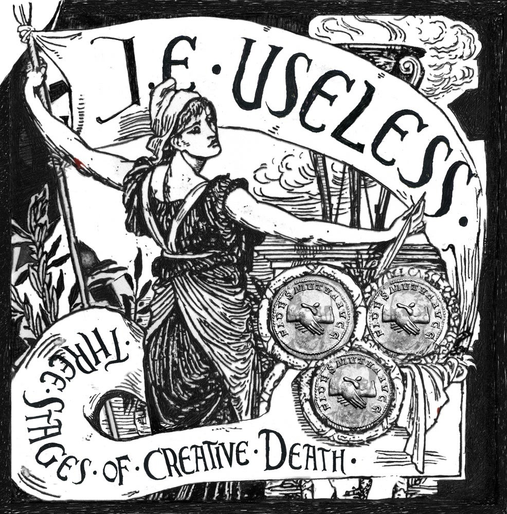 Image of J.E. Useless - Three Stages of Creative Death LP