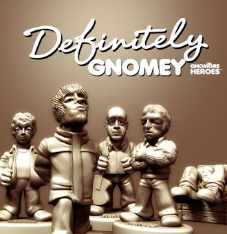 Image of Definitely Gnomey by Gnomore Heroes