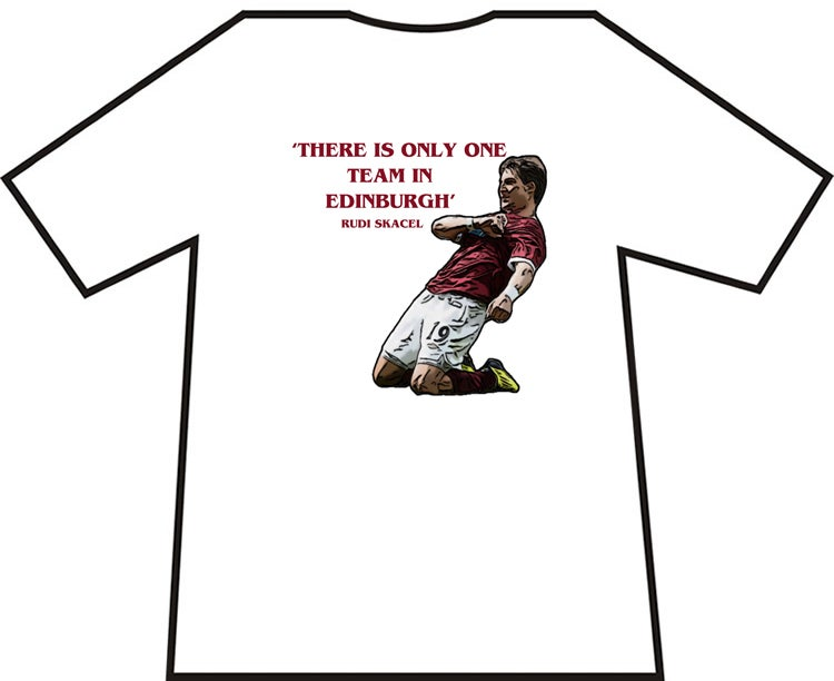 Hearts, Heart Of Midlothian Rudi Skacel One Team In Edinburgh T-Shirts.
