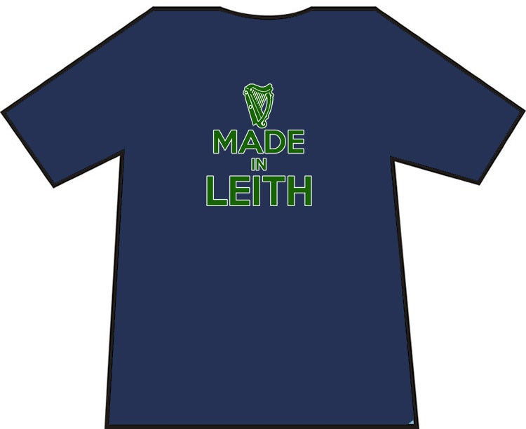 Hibs, Hibernian, Made In Leith T-Shirts.