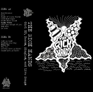 Image of The Rich Hands- Girl EP, Demos, Singles, and Live Songs (CASS)