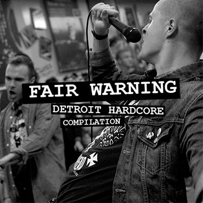 Image of Fair Warning: Detroit Hardcore Compilation  7""