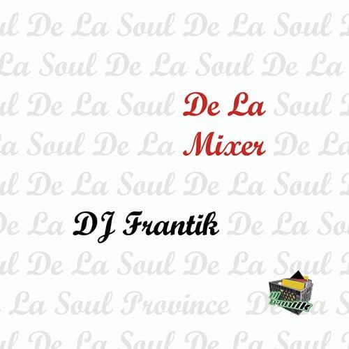 Image of DJ Frantik - De La Mixer