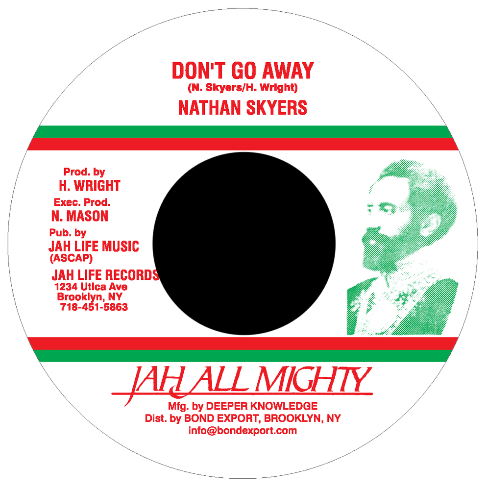 "Image of Nathan Skyers - Don't Go Away 7"" (Jah All Mighty)"