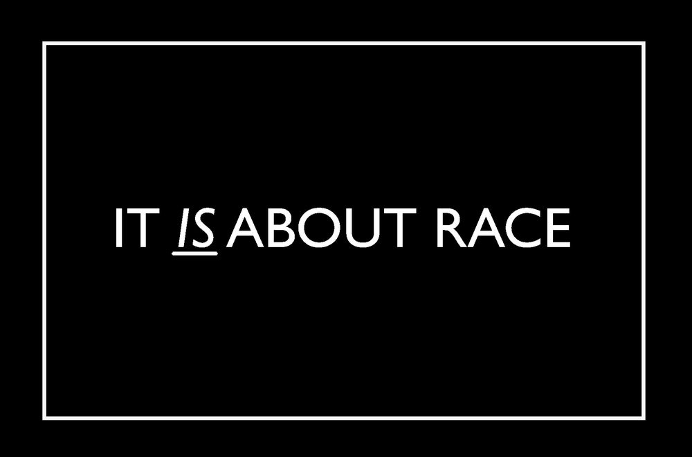 Image of It Is About Race Sticker