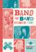 Image of Band Vs. Band Comix Volume 1 Book