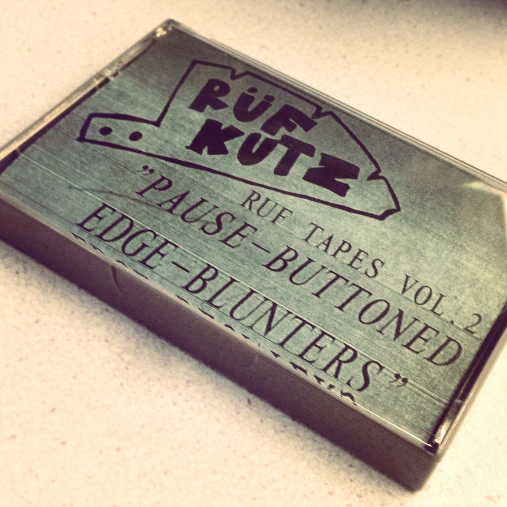 "Image of RUF TAPES VOL.2 ""Pause-Buttoned Edge-Blunters"""