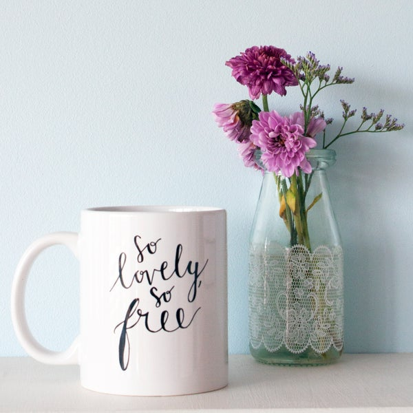 Image of 'So Lovely, So Free' Mug