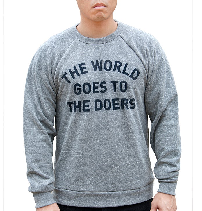 Image of The World Goes to The Doers Crewneck