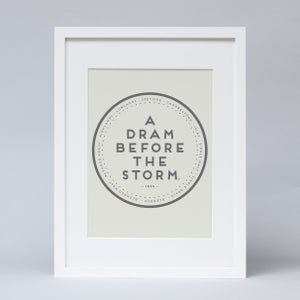 "Image of ""A dram before the storm"" Print"