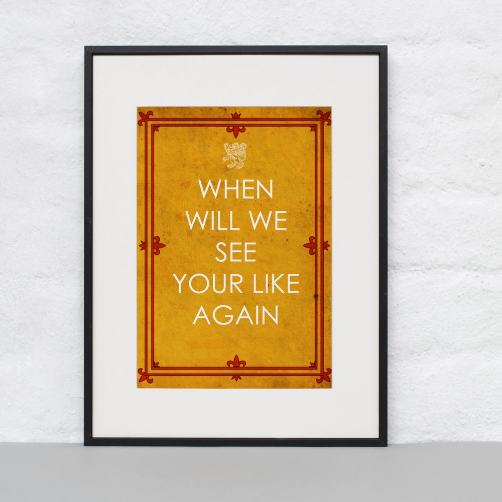 Image of When will we see your likes again (Print)