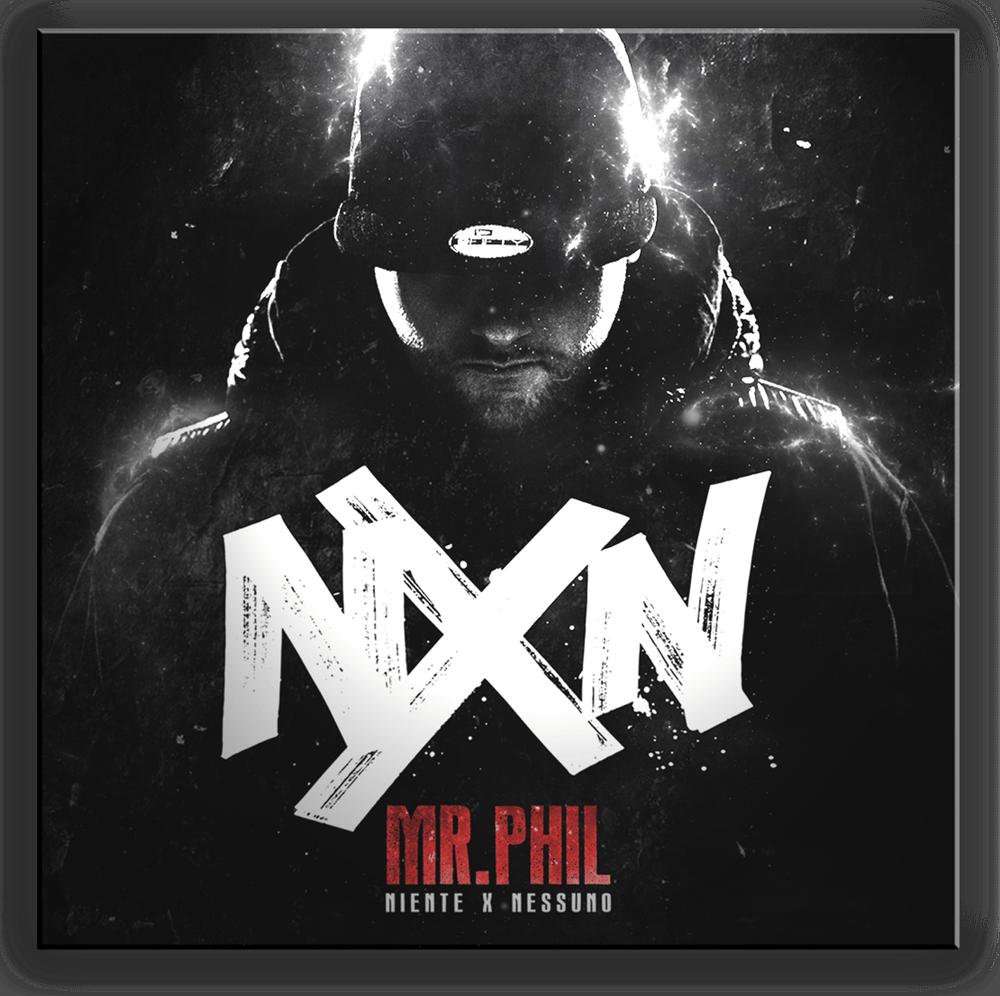 """Image of """"NIENTE X NESSUNO"""" Mr Phil"""