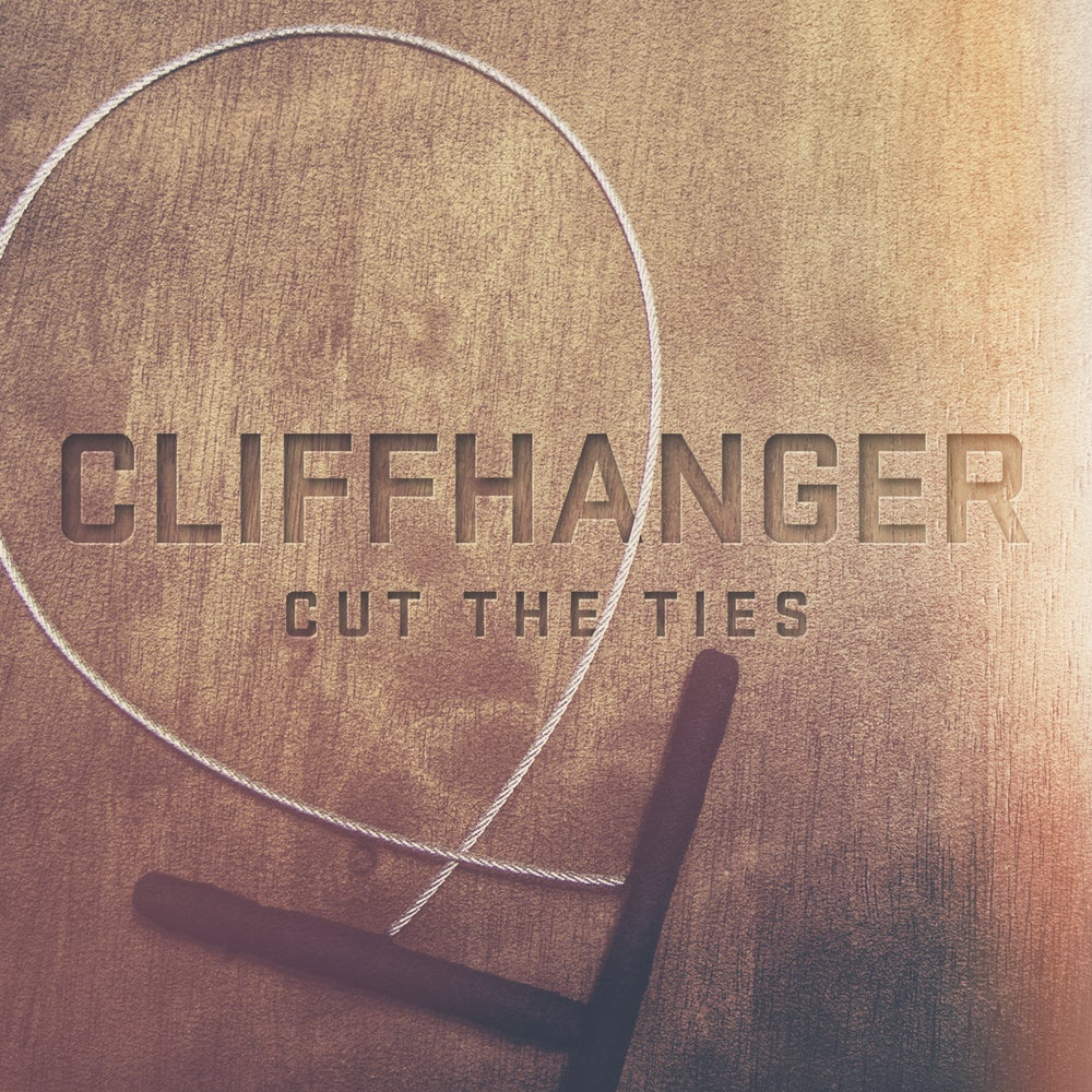 Image of CLIFFHANGER - CUT THE TIES EP