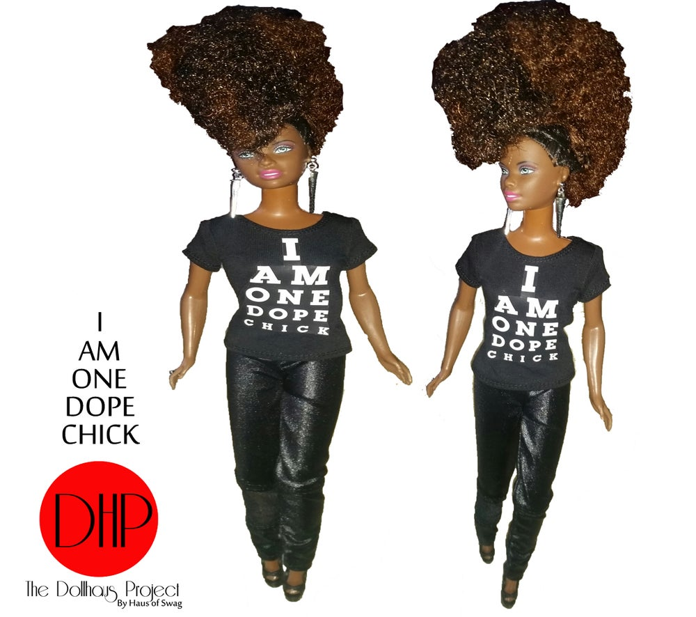 Image of I Am One Dope Chick fashion doll