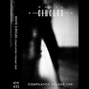 Image of [a+w 022] V.A. - White Circles Compilation One TAPE
