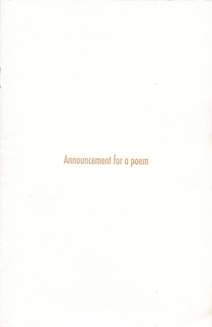 Image of ANNOUNCEMENT FOR A POEM BY BEN ESTES, KIM GORDON, RICK MYERS