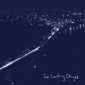 The Lasting Days EP