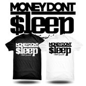 Image of Money Don't Sleep t shirts