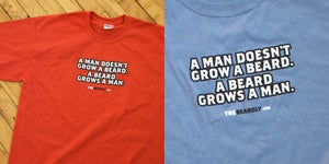 "Image of ""A man doesn't grow a beard. A beard grows a man."""