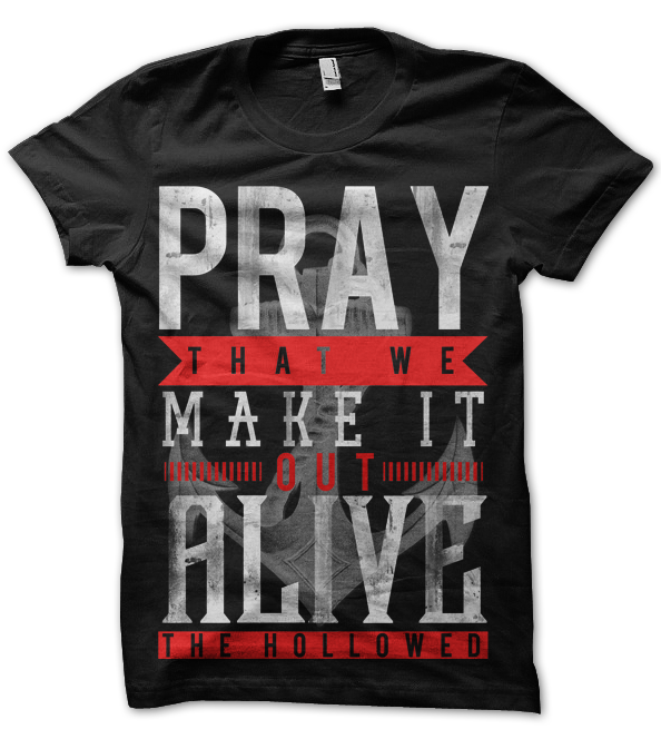 "Image of ""Pray That We Make It Out Alive"" - T-Shirt"