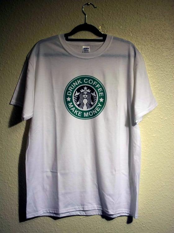 Image of Drink Coffee Make Money