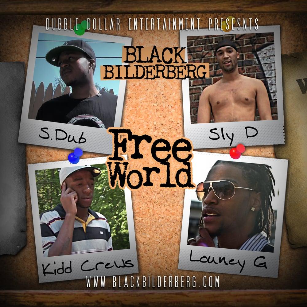 "Image of Black Bilderberg ""Free World"" CD"
