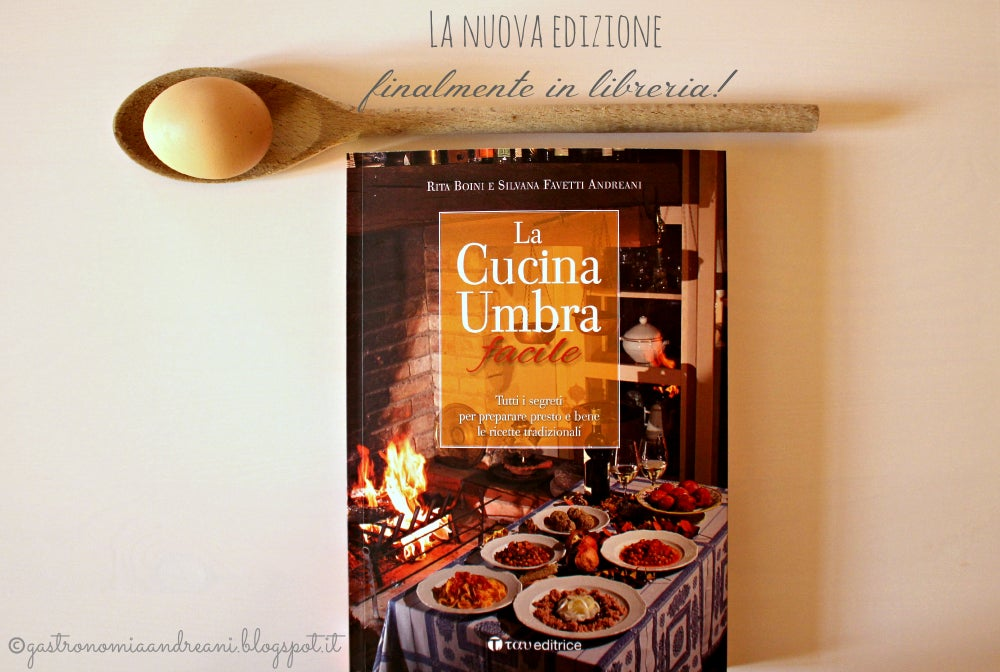 Image of La Cucina Umbra facile - Rita Boini e Silvana Favetti Andreani