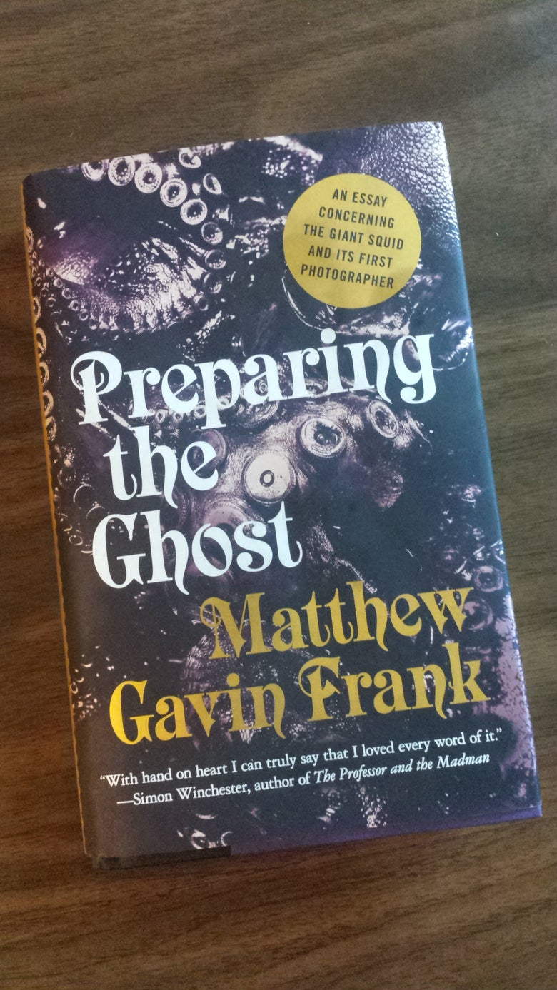 Image of Preparing The Ghost by Matthew Gavin Frank