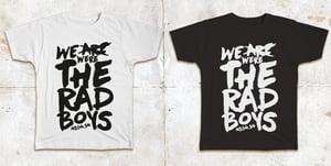Image of T shirt RAD BOYS