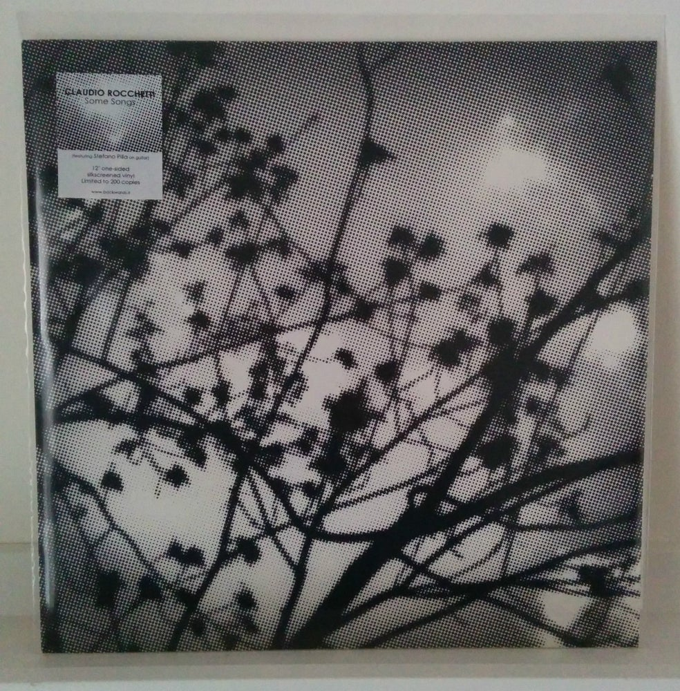 """Image of CLAUDIO ROCCHETTI - Some Songs 12"""" one-sided"""