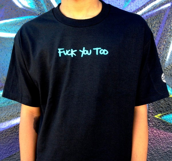 Image of F*CK YOU TOO (BLACK)