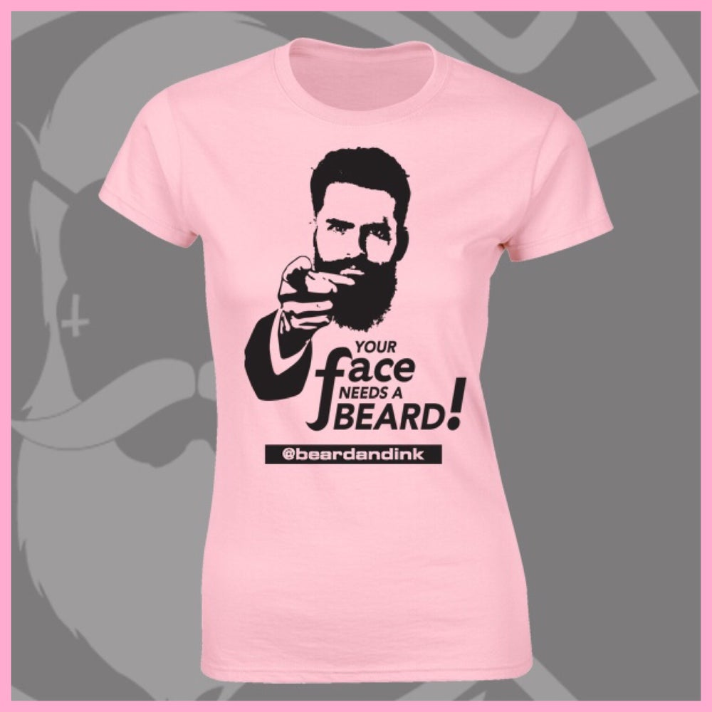 """Image of Baby Pink """"Your Face Needs A Beard"""" Tee"""