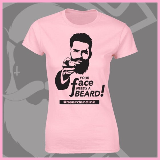 "Image of Baby Pink ""Your Face Needs A Beard"" Tee"
